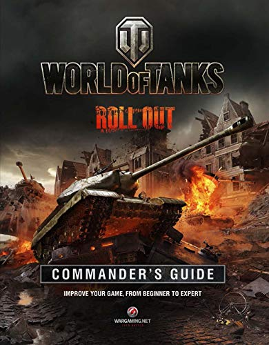 9781780974019: World of Tanks Commander's Guide: Improve Your Game, From Beginner to Expert
