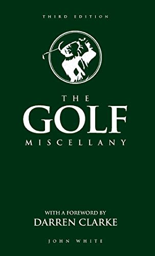 The Golf Miscellany: White, John