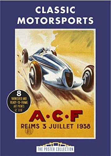 9781780974750: Classic Motorsports: A Collection of Vintage Posters (Poster Collection)