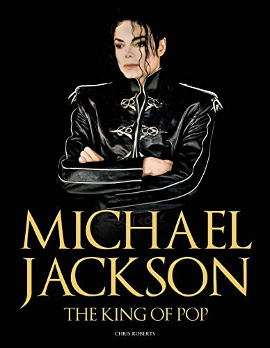 9781780975450: Michael Jackson: The King of Pop
