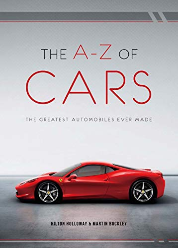 9781780975535: The A-Z of Cars: The Greatest Automobiles Ever Made
