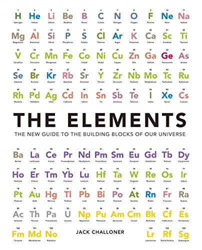 9781780975542: The Elements: The New Guide to the Building Blocks of Our Universe
