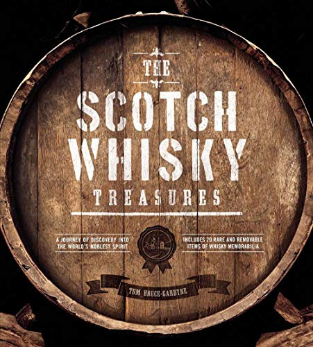 9781780975658: The Scotch Whisky Treasures: A Journey of Discovery into the World's Noblest Spirit