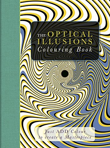 The Optical Illusions Colouring Book: Beverley Lawson