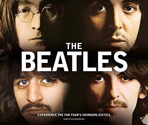 9781780976013: The Beatles: Experience the Fab Four's Swinging Sixties
