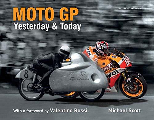 9781780976051: Moto GP Yesterday & Today