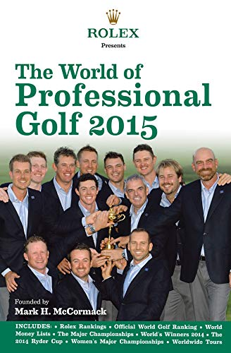 9781780976105: The World of Professional Golf 2015 (Rolex Presents)