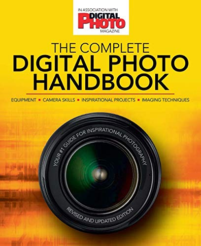 9781780976129: The Complete Digital Photo Handbook: Your #1 Guide for Inspirational Photography