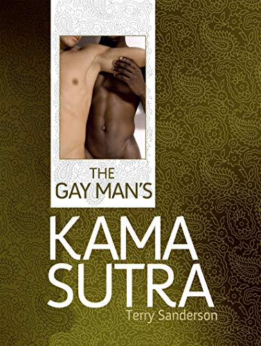 The Gay Man's Kama Sutra: Terry Sanderson
