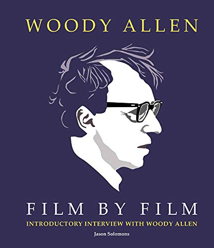 9781780976730: Woody Allen Film by Film