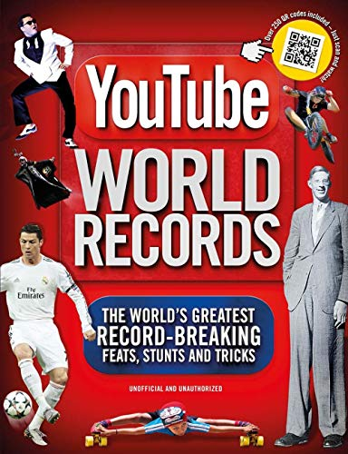 9781780976846: YouTube World Records: The World's Greatest Record-Breaking Feats, Stunts and Tricks
