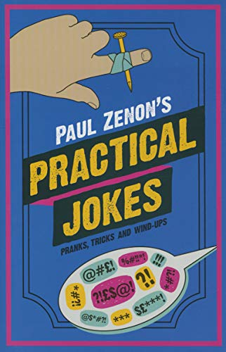 Paul Zenon Practical Jokes: Zenon, Paul