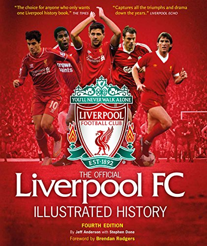 The Official Liverpool FC Illustrated History: Anderson, Jeff