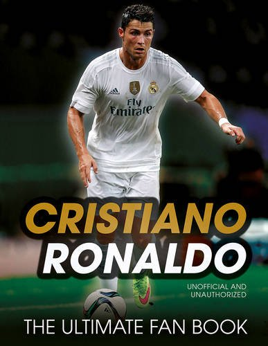 9781780977645: Cristiano Ronaldo (The Ultimate Fan Book)