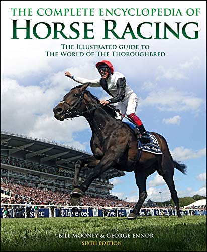 9781780977652: The Complete Encyclopedia of Horse Racing