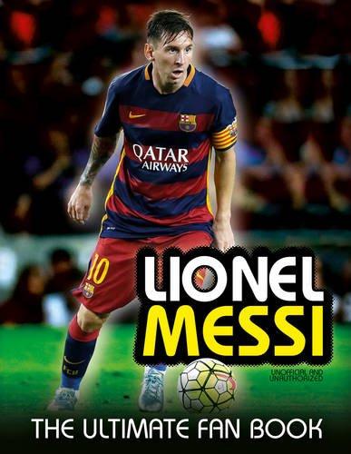 9781780977683: Lionel Messi (The Ultimate Fan Book)