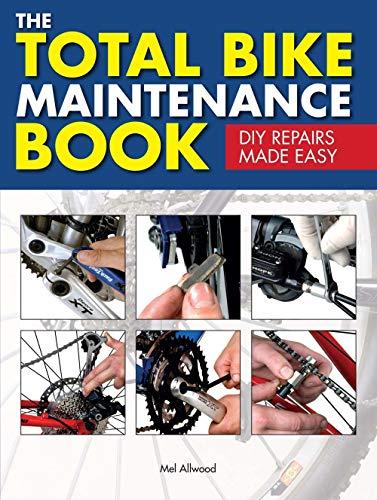9781780977850: The Total Bike Maintenance Book: DIY Repairs Made Easy