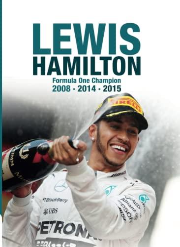 9781780978222: Lewis Hamilton: Formula One Champion 2008 2014 2015