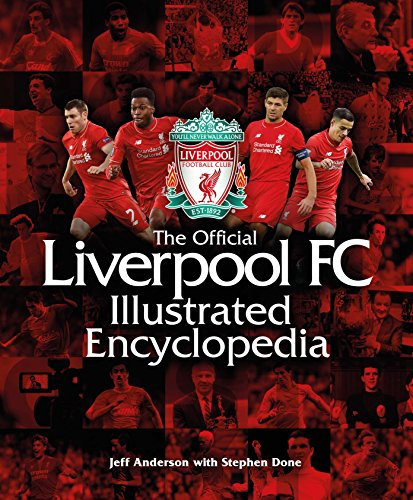 9781780978482: The Official Liverpool FC Illustrated Encyclopedia