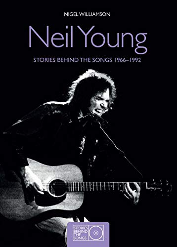 9781780978673: Neil Young: Stories Behind the Songs 1966-1992
