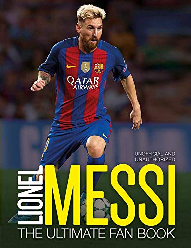 9781780979212: Lionel Messi: The Ultimate Fan Book