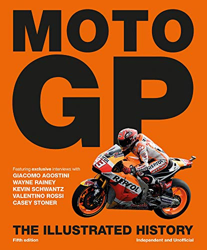 9781780979984: MotoGP: The Illustrated History