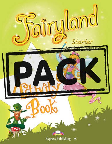 9781780981246: Fairyland Starter: Activity Pack (International)