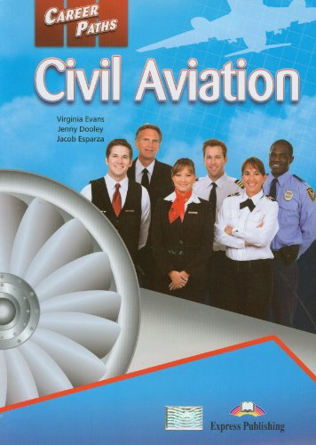 9781780986333: Career Paths - Civil Aviation: Student's Book (INTERNATIONAL)