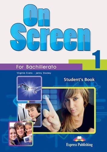 9781780988030: On Screen 1 Bachillerato: Student's Book (Spain)