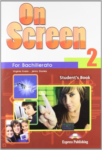 9781780988160: On Screen 2 Bachillerato: Student's Pack (Spain)
