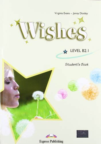 Wishes B2.1: Student's Pack (International) (1780988559) by Evans, Virginia; Dooley, Jenny