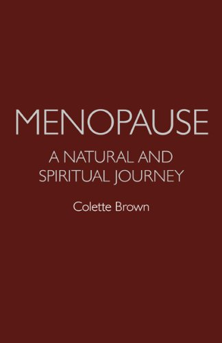 9781780990460: Menopause: a Natural and Spiritual Journey