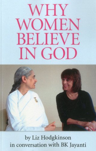 Why Women Believe in God: Liz Hodgkinson