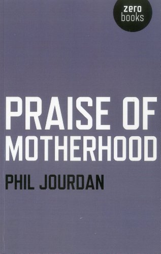 9781780992648: Praise of Motherhood