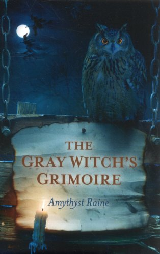 9781780992730: The Gray Witch's Grimoire