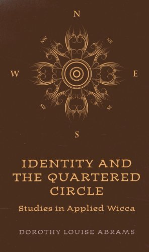 9781780992792: Identity and the Quartered Circle: Studies in Applied Wicca
