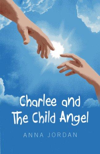 Charlee And The Child Angel: Jordan, Anna