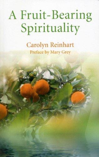 9781780994413: A Fruit-Bearing Spirituality