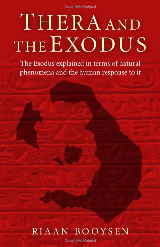 9781780994499: Thera and the Exodus: The Exodus Explained in Terms of Natural Phenomena and the Human Response to It