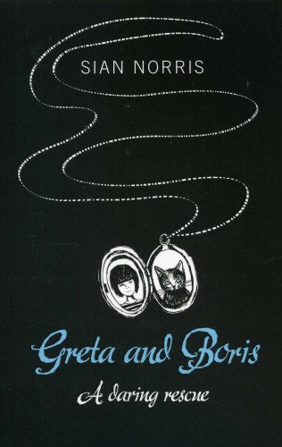 9781780996233: Greta and Boris: A Daring Rescue