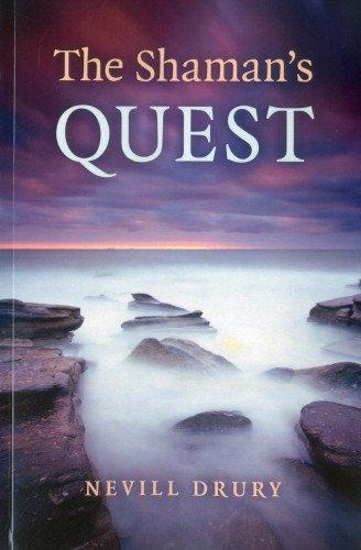The Shaman's Quest: Nevill Drury