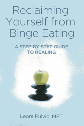 9781780996806: Reclaiming Yourself from Binge Eating: A Step-By-Step Guide to Healing