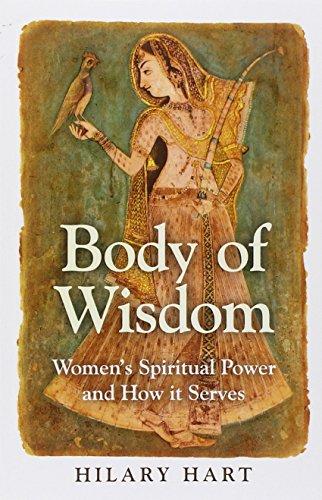 9781780996967: Body of Wisdom: Women's Spiritual Power and How it Serves