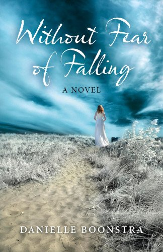 9781780997889: Without Fear of Falling: A Novel