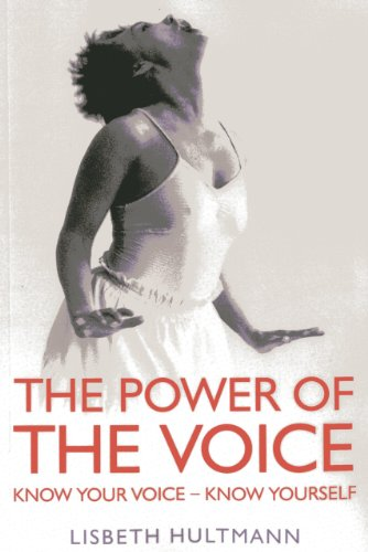 9781780999388: The Power of the Voice: Know Your Voice - Know Yourself