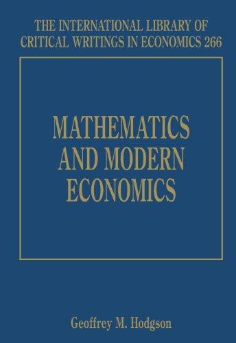 9781781000434: Mathematics And Modern Economics (International Library of Critical Writings in Economics series)
