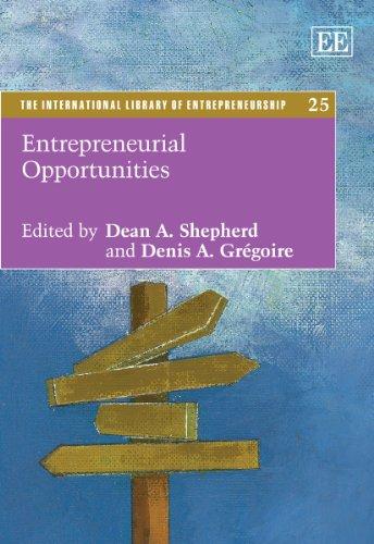 Entrepreneurial Opportunities: Dean A. Shepherd