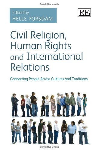 9781781000519: Civil Religion, Human Rights and International Relations: Connecting People Across Cultures and Traditions