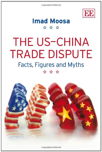 9781781001547: US-China Trade Dispute: Facts, Figures and Myths