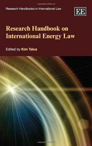 9781781002193: Research Handbook on International Energy Law (Research Handbooks in International Law series) (Elgar Original Reference)